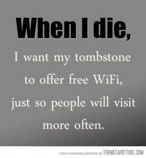 Funny photos funny tombstone free wifi