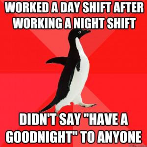 quote working night shift
