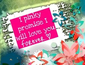 ... Promise, Pinkie Promise, Dallas Burnett, Messages Quotes, Love You