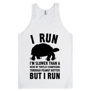 Run Slower Than A Herd Of Turtles