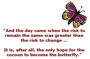 ... cocoon to become the butterfly classic life quotes - My Lovely Quotes