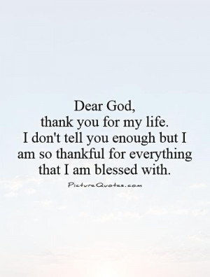 Thank You Quotes Faith Quotes Thankful Quotes Blessed Quotes Dear God ...