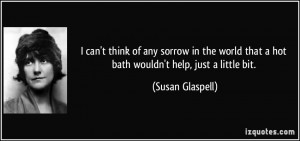 Susan Glaspell Quote
