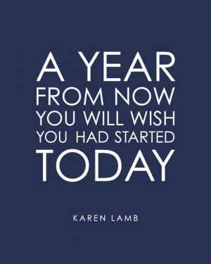 ... Today - Inspirational Quote from Karen Lamb -8