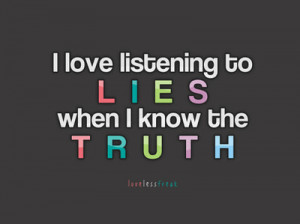 lies, love, quotes, sad, truth, words