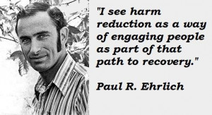 Paul r ehrlich famous quotes 1