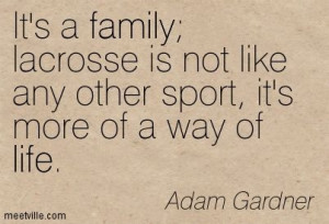 lacrosse - it's a way of life
