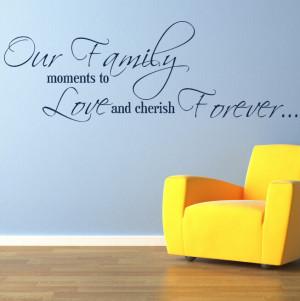 FAMILY MOMENTS LOVE CHERISH decal wallart sticker quote transfer ...