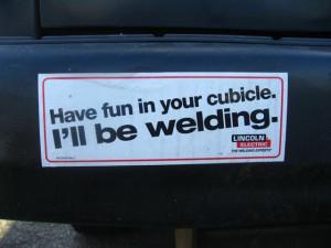 Funny Welding Sayings