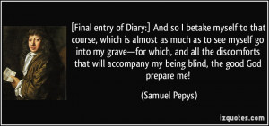 More Samuel Pepys Quotes