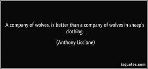 Wolf In Sheeps Clothing Quote Quote-a-company-of-wolves-is- ...
