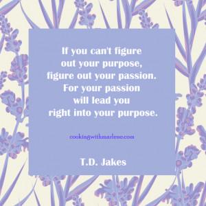 Bishop TD Jakes Quotes