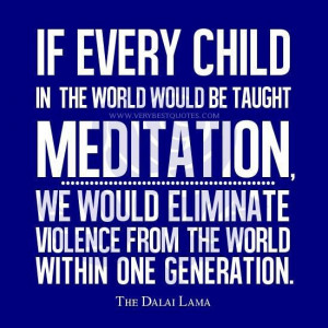 Teaching meditation to children quotes meditation quotes violence ...