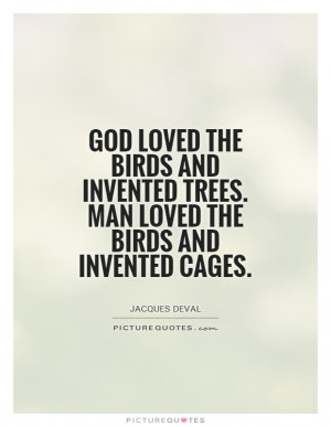 Bird Cage Quotes and Sayings