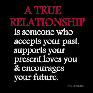 Relationship Quotes-thoughts-Encourage-Future-Past-Present-love