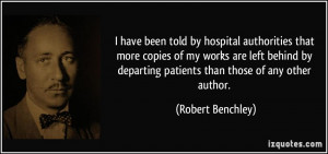 have been told by hospital authorities that more copies of my works ...