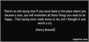More Henry Bromell Quotes