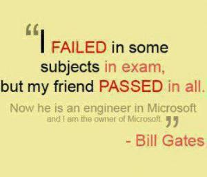 bill gates #exams #fail #bill gates quotes
