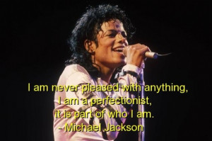 Michael jackson famous quotes sayings yourself best perfect