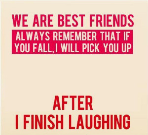 Now that's a true friend…LOL
