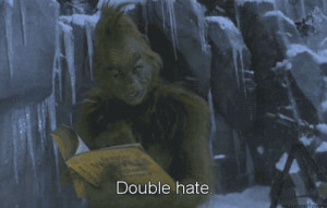 georgia horsley, grinch, hate, movie, photography, quote, saying, text ...