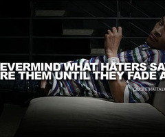Ti Quotes About Haters