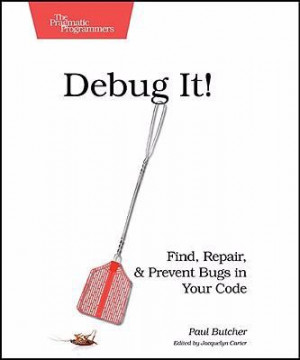 Debug It! by Paul Butcher