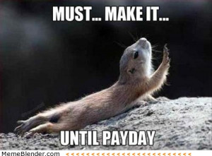 Funny Work Meme Waiting for payday