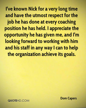 Dom Capers Quotes