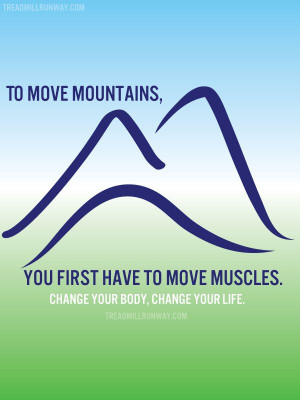 Motivational Quotes: Mountains & Muscle
