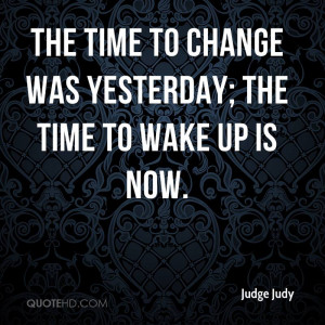 Judge Judy Quotes