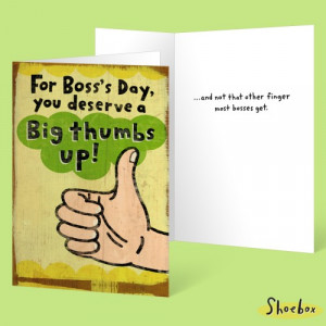 For Boss's Day You Deserve A Big Thumbs Up