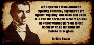 Frederic Bastiat's quote #1