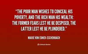 quote-Marie-von-Ebner-Eschenbach-the-poor-man-wishes-to-conceal-his ...