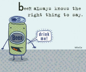 funny-beer-quotes-and-the-picture-of-the-beers-bottle-funny-beer ...