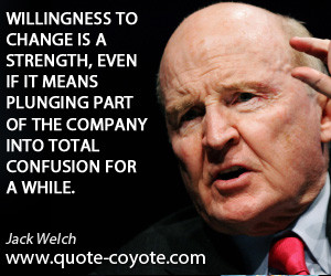 jack welch quotes source http quote coyote com quotes authors w jack ...