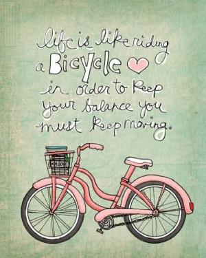 Keep Moving - Positive Quote