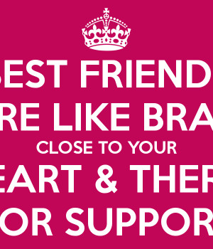 Best Friends Are Like Bras