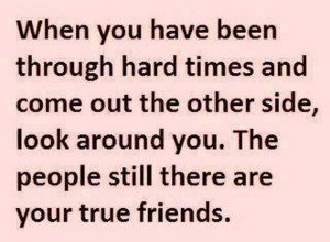 hard-times-true-friends-quote-pics-quotes-sayings-pictures-images ...