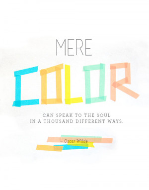 this quote sums up how i feel about color color is a huge ...