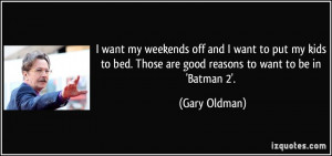quote-i-want-my-weekends-off-and-i-want-to-put-my-kids-to-bed-those ...