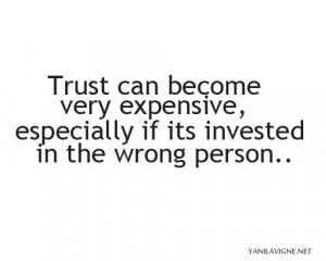Quotes About Trusting People Trusting the wrong person