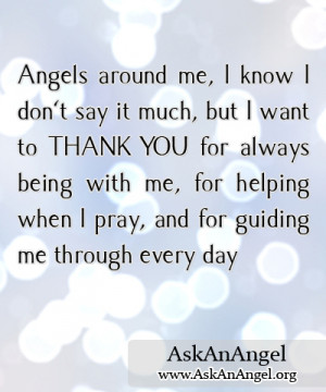 ... Angels always do; they come unseen from everywhere to Help and Comfort