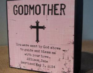 Godmoth er God Mother Gift Sign Gift Godparents you were sent by god ...