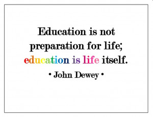 Great John Dewey quote... want to paint this on a wall in my classroom ...