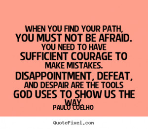 Finding Your Path in Life Quotes