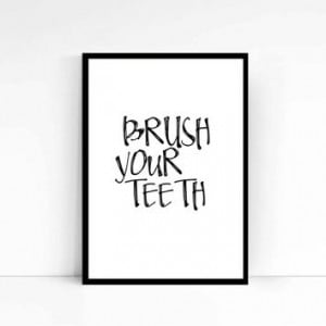 teeth,Bathroom decor,Bathroom art,Funny quote,For kids,Kids art,Wall ...