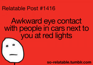 awkward moment funny quote text quotes meme true true story Awkward ...