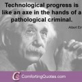 Albert Einstein Quote About Technology and Idiots ...