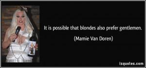More Mamie Van Doren Quotes